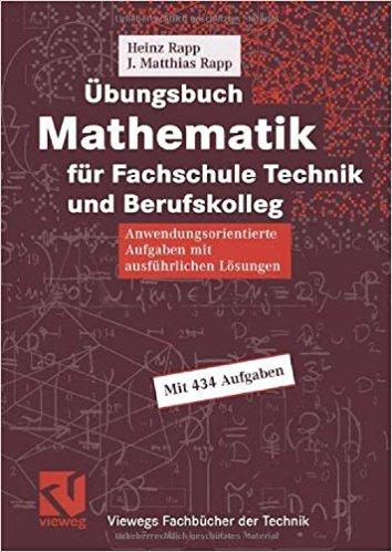 Mathematik für die Fachschule Technik und Berufskolleg